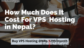 How Much Does It Cost For VPS  Hosting in Nepal?